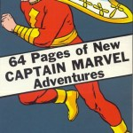 Captain Marvel Adventures #1 – 150 (1941-1953)