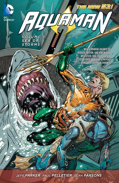 Aquaman – New 52 Trades Vol. 1 – 8 (TPB) (2012-2016)