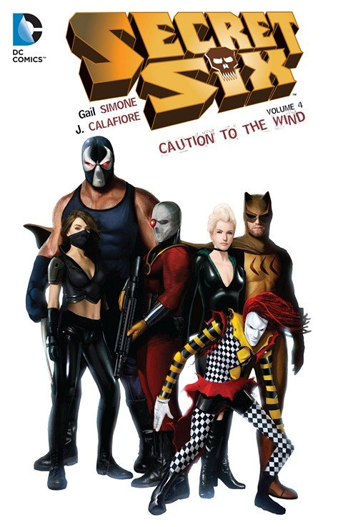 Secret Six Vol. 4 – Caution to the Wind