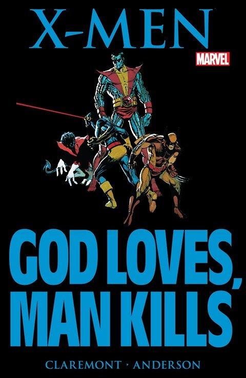 X-Men – God Loves, Man Kills (1983)
