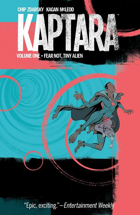 Kaptara Vol. 1 – Fear Not, Tiny Alien
