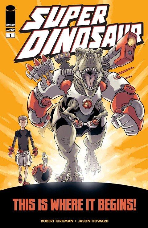 Super Dinosaur #1 – 23 + TPB + Extras (2011-2014)
