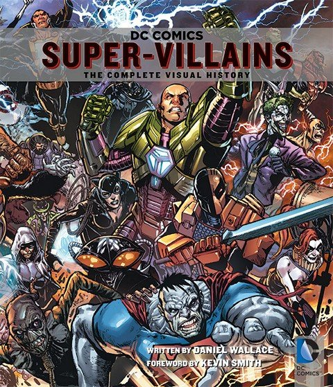 DC Comics – Super-Villains – The Complete Visual History (2014)
