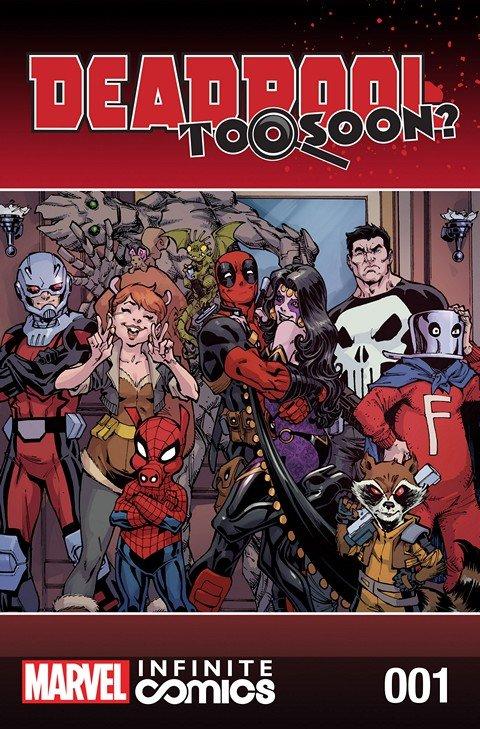 Deadpool – Too Soon Infinite Comic #1