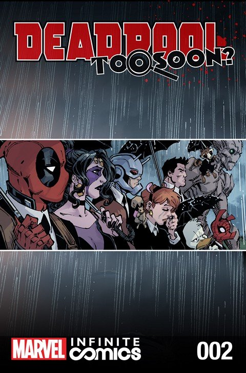 Deadpool – Too Soon Infinite Comic #2