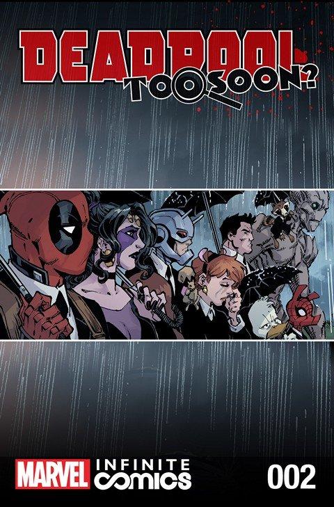 Deadpool – Too Soon Infinite Comic #2