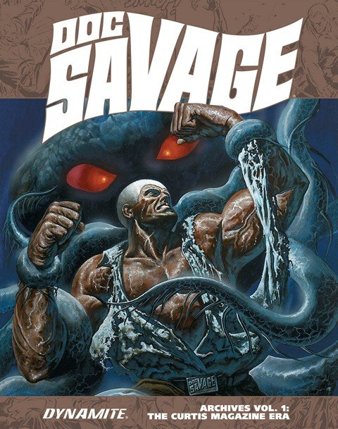 Doc Savage Archives Vol. 1 – The Curtis Magazine Era