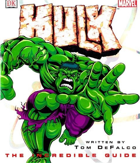 Hulk – The Incredible Guide