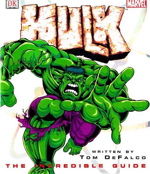 Hulk – The Incredible Guide