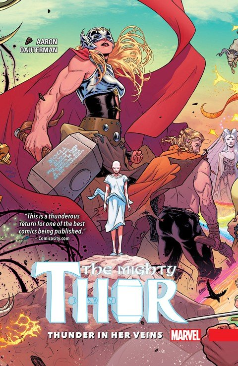 Mighty Thor Vol. 1 – Thunder In Her Veins (TPB) (2016)