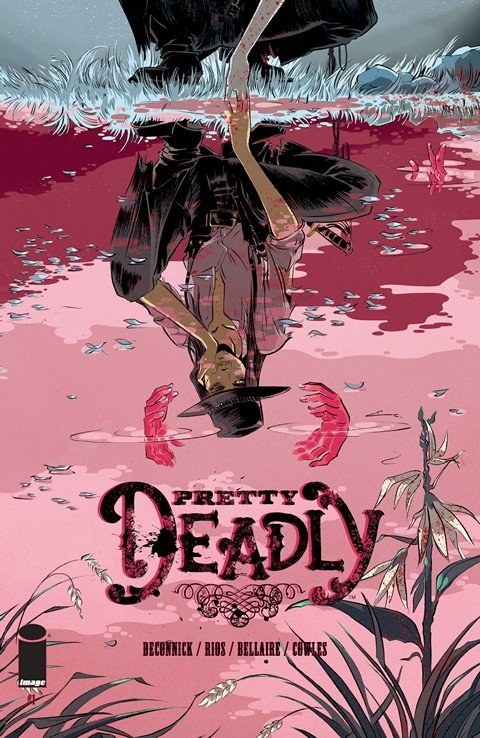 Pretty Deadly #1 – 10 + TPB Vol. 1 – 2 (2013-2016)