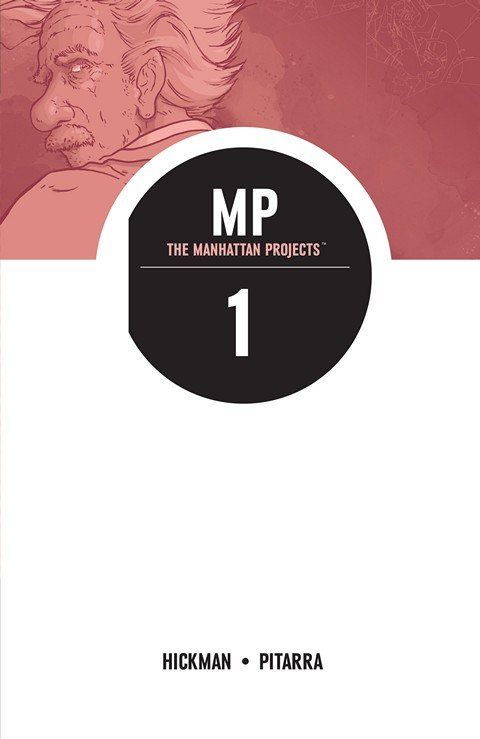 The Manhattan Projects – Trades (Vol. 1 – 6)