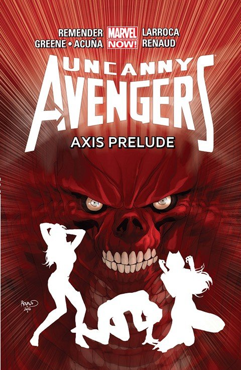 Uncanny Avengers Vol. 5 – AXIS Prelude
