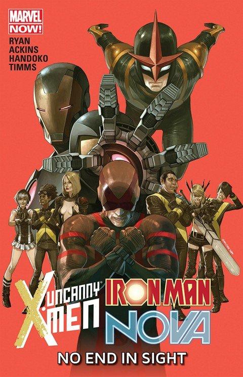 Uncanny X-Men – Iron Man – Nova – No End In Sight (2012)