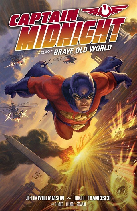 Captain Midnight Vol. 2 – Brave Old World