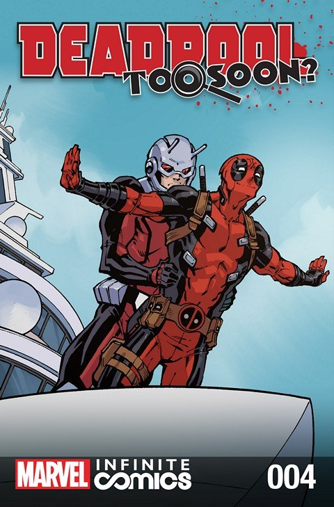 Deadpool – Too Soon Infinite Comic #4 (2016)
