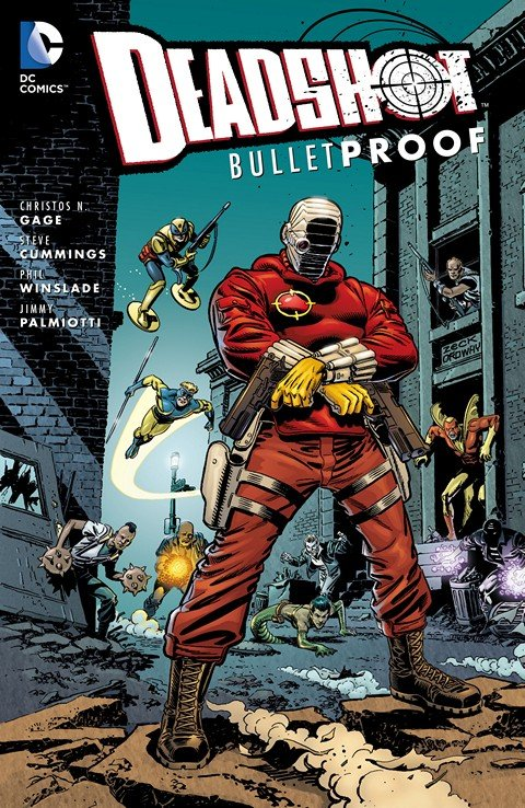 Deadshot – Bulletproof