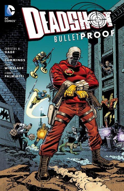 Deadshot – Bulletproof