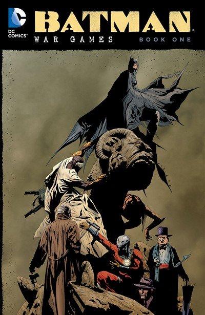 Batman – War Games – Book One (2015)