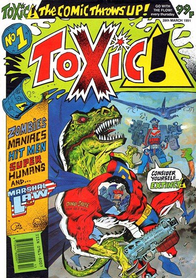 Toxic! #1 – 31 + Marshal Law – Kingdom of the Blind (1990 – 1991)
