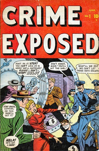 Crime Exposed Vol. 1 #1 (1948)