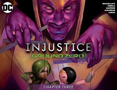 Injustice – Ground Zero #3 (2016)