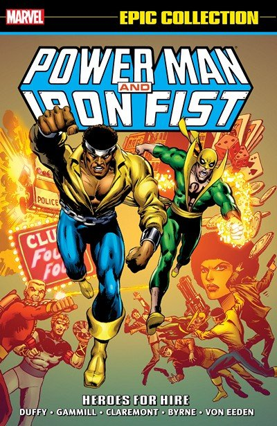 Power Man and Iron Fist Epic Collection Vol. 1 – Heroes for Hire (2015)