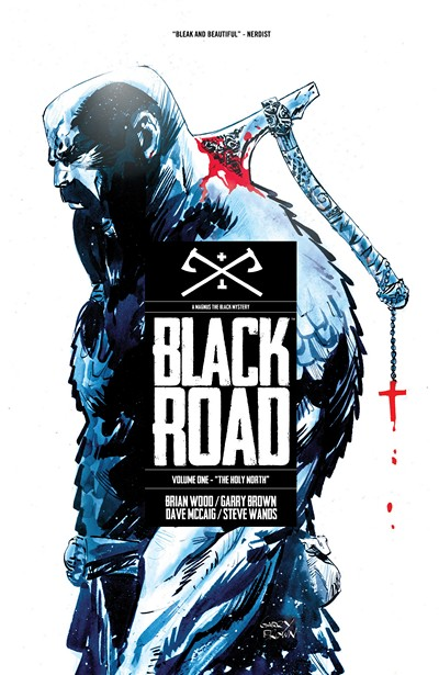 Black Road Vol. 1 – The Holy North (2016)