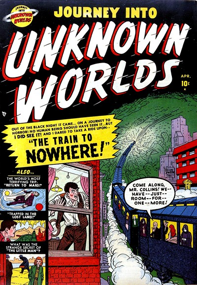 Journey Into Unknown Worlds #4 – 59 (1950-1957)