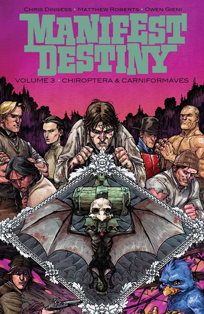 Manifest Destiny Vol. 3 – Chiroptera and Carniformaves (2016)