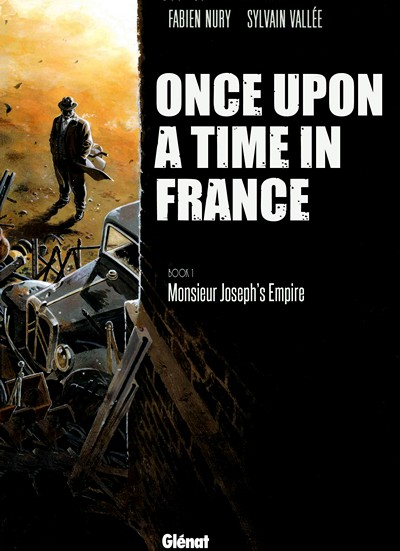 Once Upon a Time in France #1 – 6 (2007-2012)