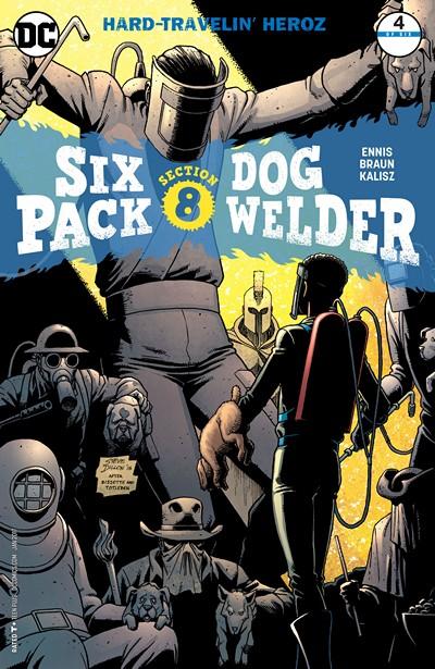 Sixpack and Dogwelder – Hard Travelin' Heroz #4 (2016)