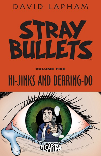 Stray Bullets Vol. 5 – Hi-Jinks and Derring-Do (2016)