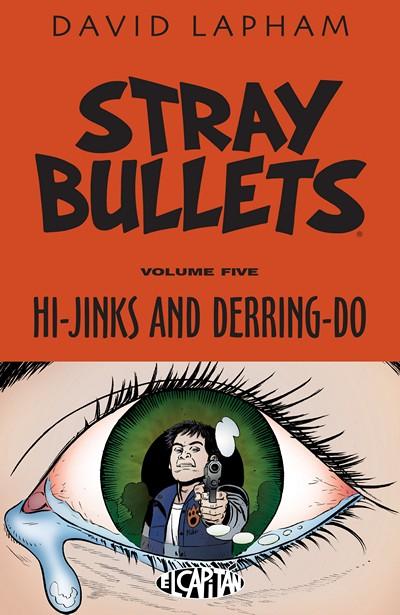 Stray Bullets Vol. 5 – Hi-Jinks and Derring-Do (2016)