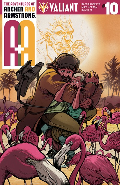 A&A – The Adventures of Archer & Armstrong #10 (2016)