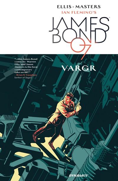 James Bond Vol. 1 – Vargr (TPB) (2016)