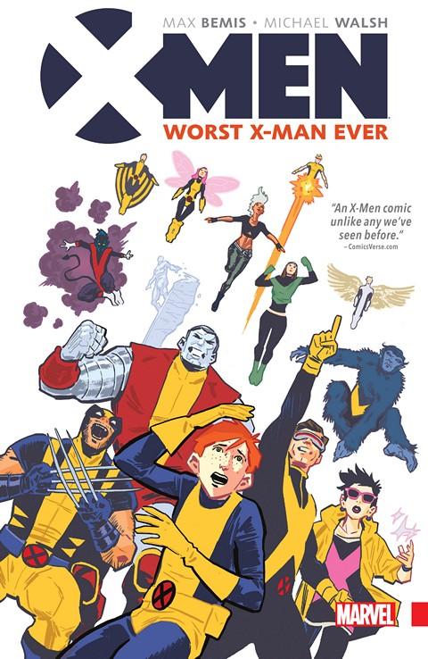X-Men – Worst X-Man Ever (2016)