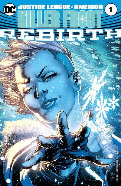 Justice League of America – Killer Frost Rebirth #1 (2017)
