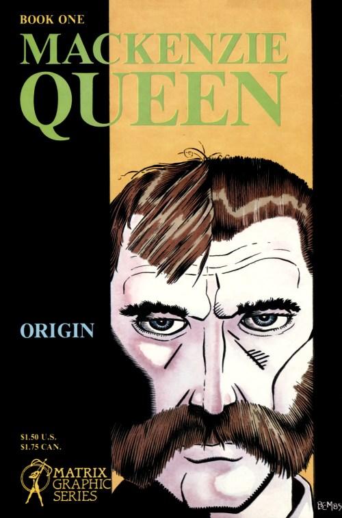 Mackenzie Queen #1 – 5 (1985-1986)