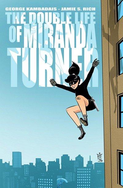 The Double Life of Miranda Turner #1 – 9 (2013-2016)