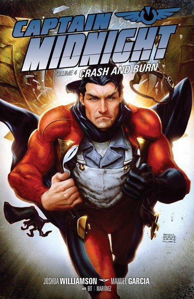 Captain Midnight Vol. 4 – Crash and Burn (2015)