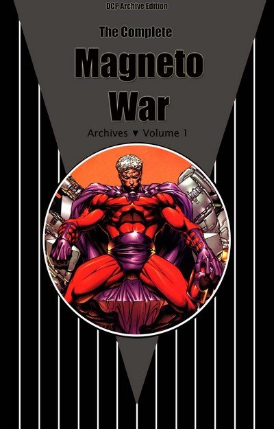 DCP Archive Edition – The Magneto War Vol. 1 – 2 (1999)