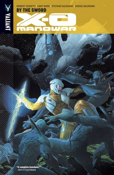 X-O Manowar Vol. 1 – 13 (TPB) (2013-2017)