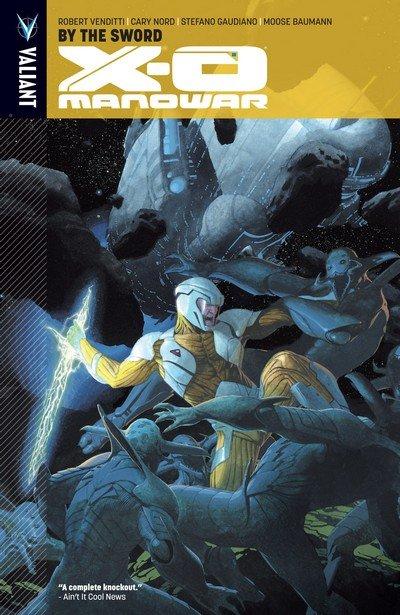X-O Manowar Vol. 1 – 13 (TPB) (2013-2017)
