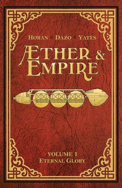 Æther & Empire Vol. 1 – Eternal Glory (2016)