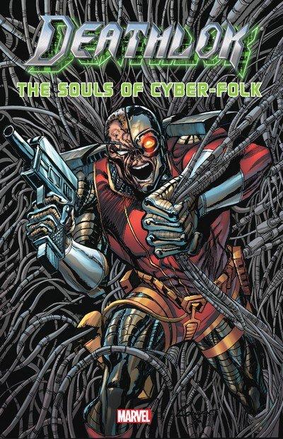Deathlok The Souls Of Cyber-Folk (TPB) (2015)