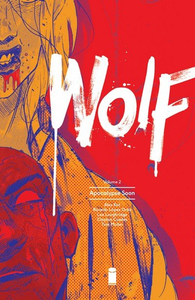Wolf Vol. 2 – Apocalypse Soon (2016)