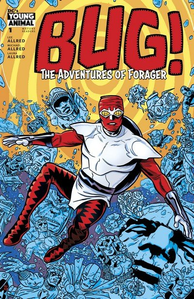 Bug! The Adventures of Forager #1 (2017)