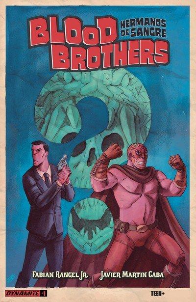 Blood Brothers – Hermanos de Sangre #1 (2017)