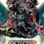 Detective Comics Vol. 3 (Rebirth) #934 – 1021 + Annuals (2016-2020)